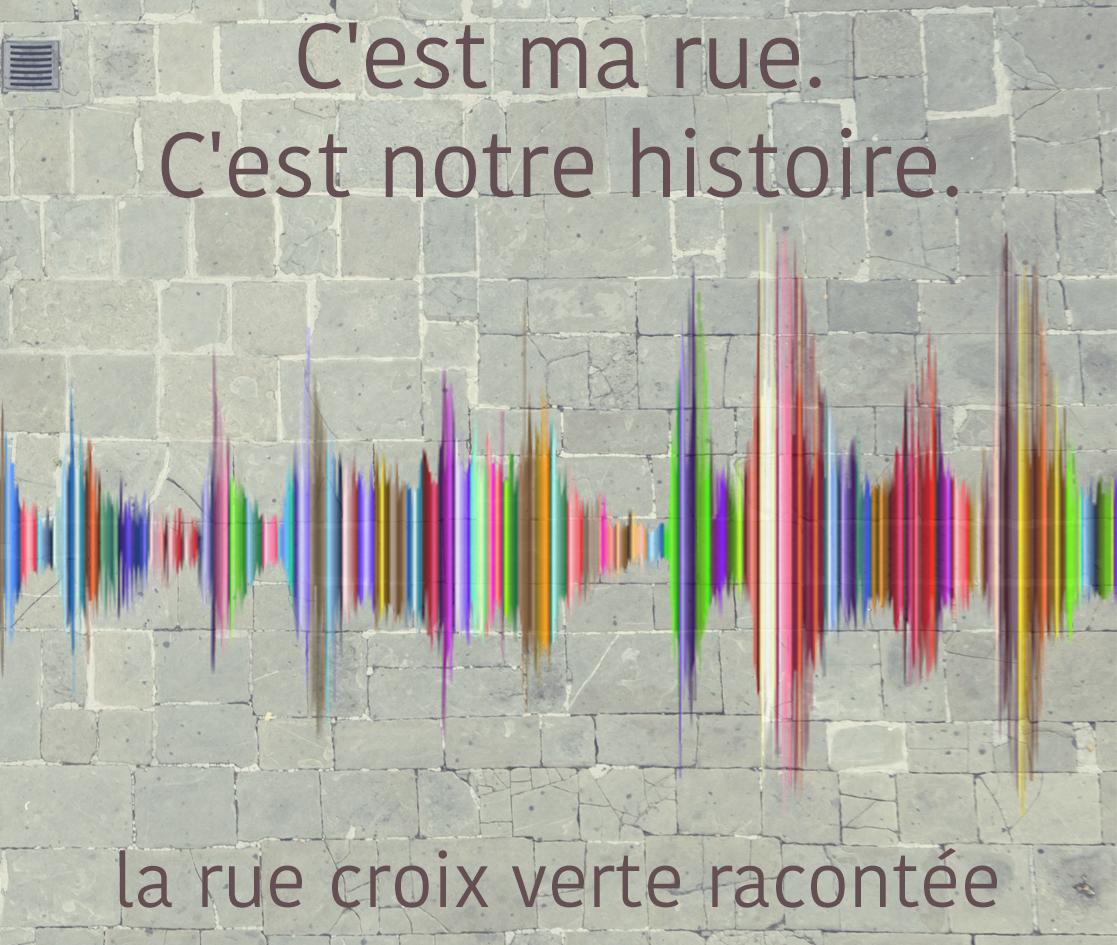 Mémoires de la rue Croix Verte